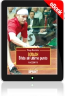 E-book - Squash: sfida all'ultimo punto