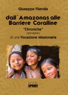Dall'Amazonas alle barriere coralline