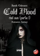 Cold Blood red sun (parte I)