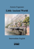 Little Ancient World (Antonio Fogazzaro)
