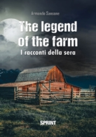 The legend of the farm