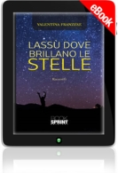 E-book - Lassù dove brillano le stelle